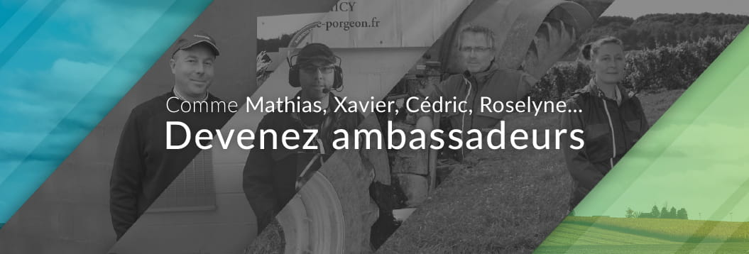 Like Mathias, Xavier, Cédric, Roselyne ... Become an ambassador!